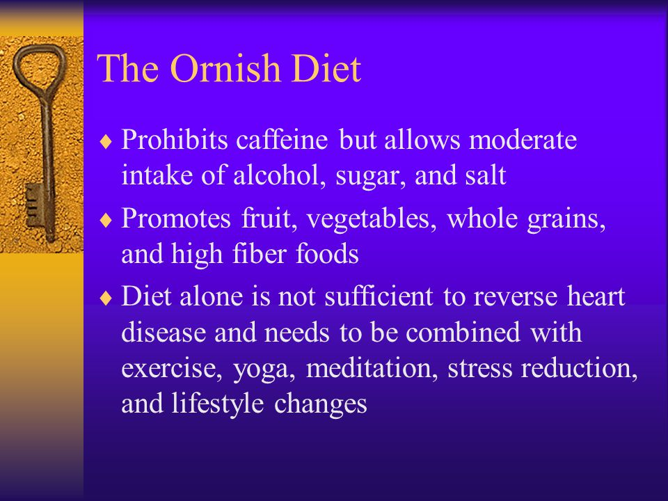 The Ornish Diet: Dr. Dean Ornish Author of The Reversal Diet, The Prevention Diet, and Eat More, Weigh less Diet plan to reverse/prevent heart disease