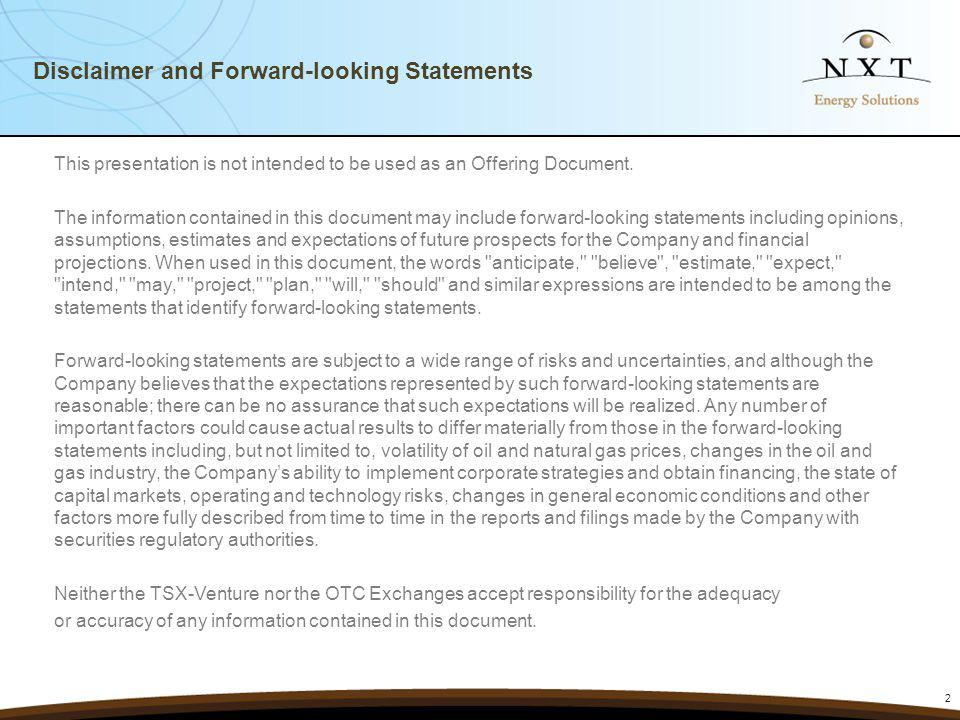 Disclaimer and Forward-looking Statements This presentation is not intended to be used as an Offering Document.