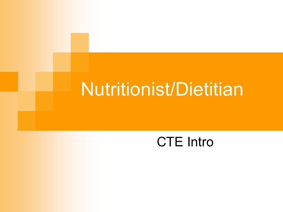 Nutritionist/Dietitian CTE Intro