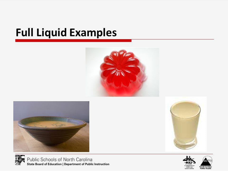 Full Liquid Examples