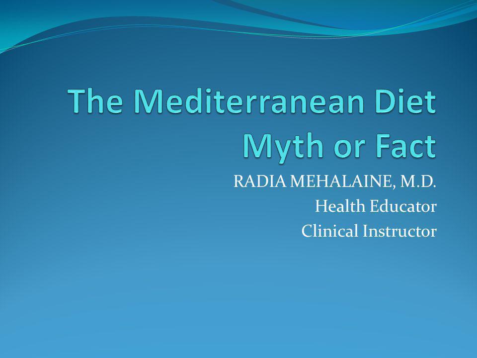 RADIA MEHALAINE, M.D. Health Educator Clinical Instructor