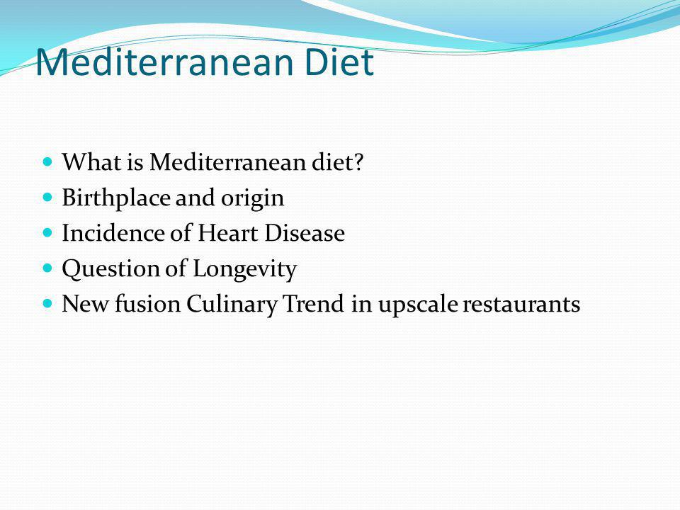 Mediterranean Diet in Extinction Mediterranean countries succumbs to American diet of fast foods and trans fats.