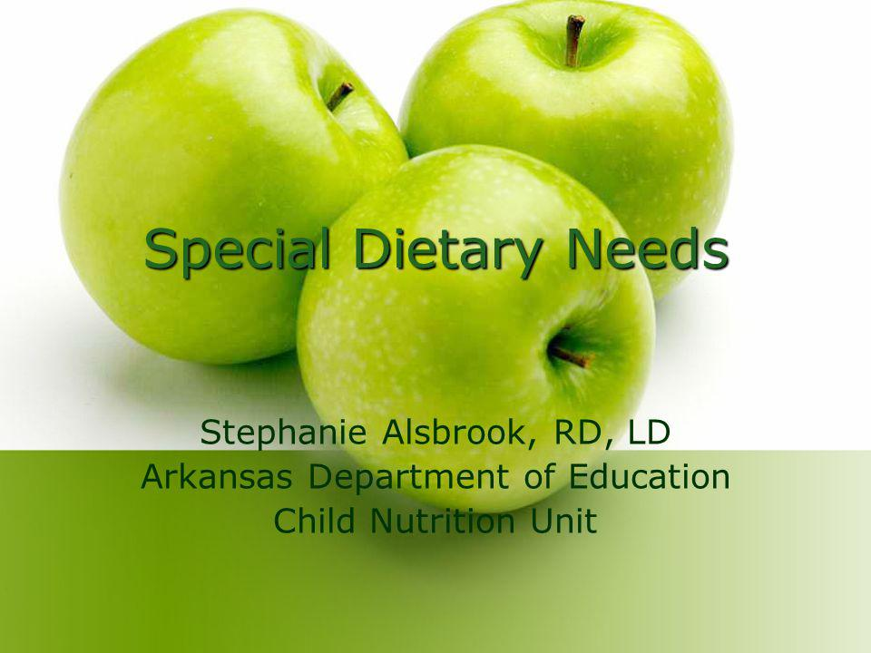 Objectives Identify laws that related to special dietary needs.