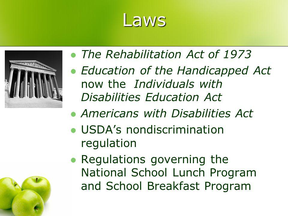 The Rehabilitation Act of 1973 Prohibits discrimination against qualified persons with disabilities in the programs or activities of any agency of the federal governments executive branch or any organization receiving federal financial assistance.