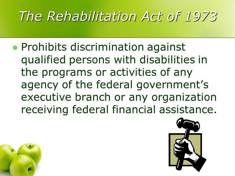 Individuals with Disabilities Education Act Previously the Education of the Handicapped Act Requires that a free and appropriate public education be provided for children with disabilities, who are aged 3 through 21.