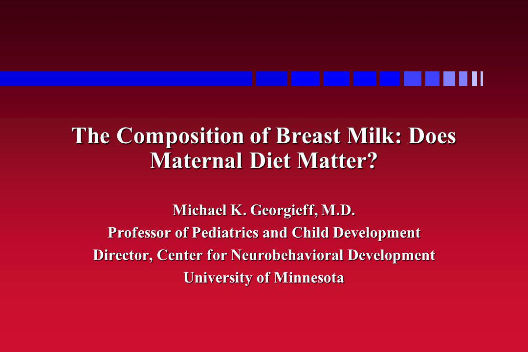 Overview Role of Breast Milk in Infant Nutrition Role of Breast Milk in Infant Nutrition Classes of Nutrients Classes of Nutrients Mechanisms of Maternal->Milk Transport Mechanisms of Maternal->Milk Transport Milk Volume Milk Volume Macronutrients Macronutrients –Transport; IOM Recommendations Selected Micronutrients Selected Micronutrients –Transport; IOM Recommendations Vitamins Vitamins –Transport; IOM Recommendations