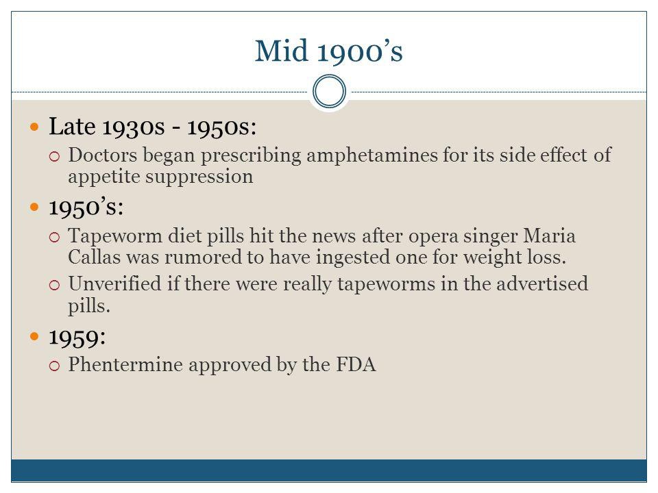 Mid 1900s 1960s: Rainbow pill regimes were being used.
