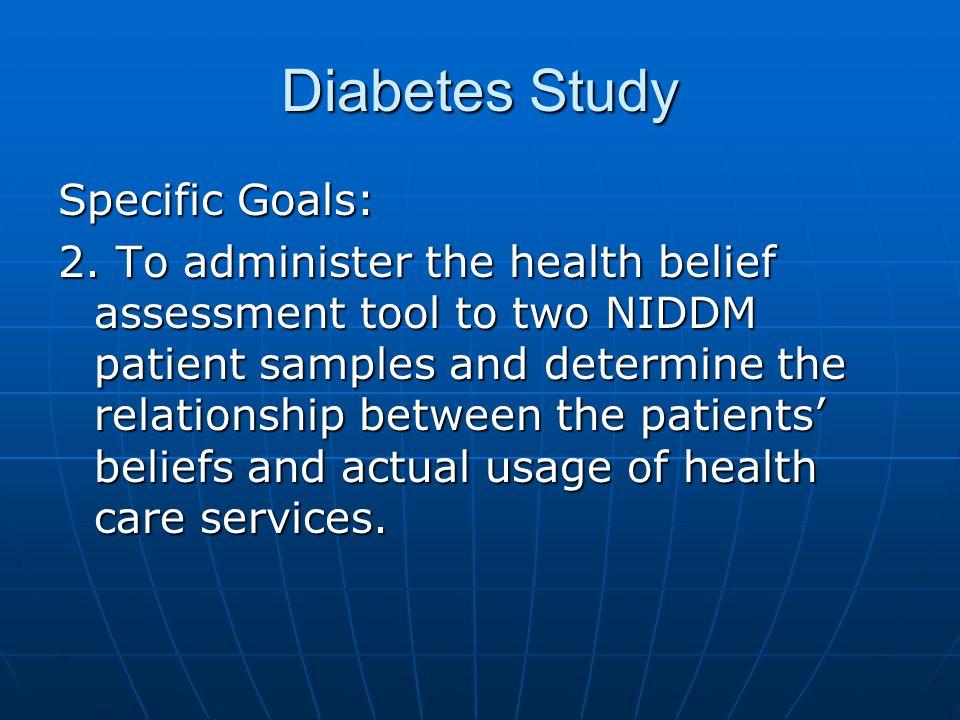 Diabetes Study Specific Goals: 2.