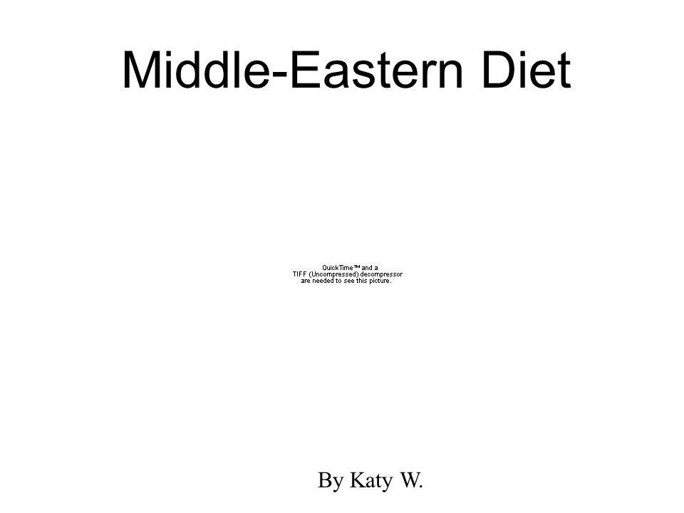 Middle-Eastern Diet By Katy W.