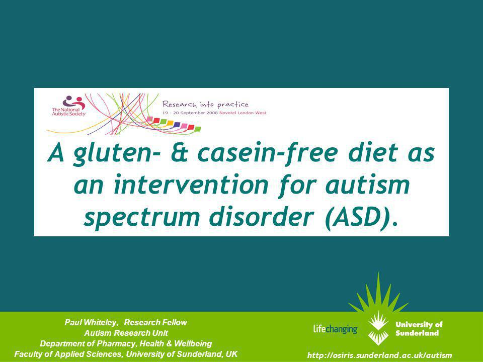 A gluten- & casein-free diet as an intervention for autism spectrum disorder (ASD).