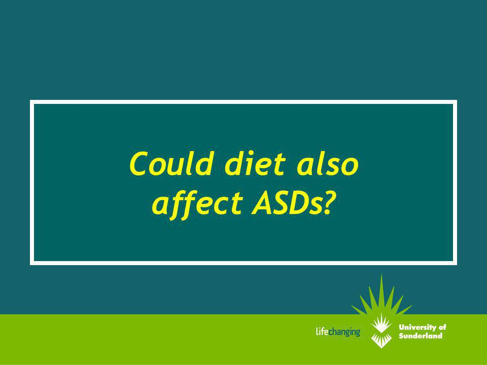 Could diet also affect ASDs?