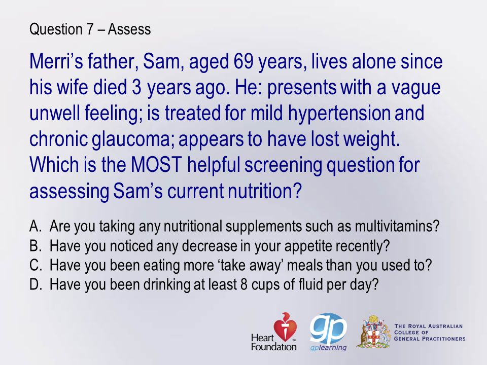 Case study 2: Its in the genes Assess Megs:diet using Lifescripts questionnaire or 1 day food recallsalt intakesaturated and total fat intake as abnormal lipid levels is an added risk factor for end organ diseasealcohol intake (if you have not asked this previously).