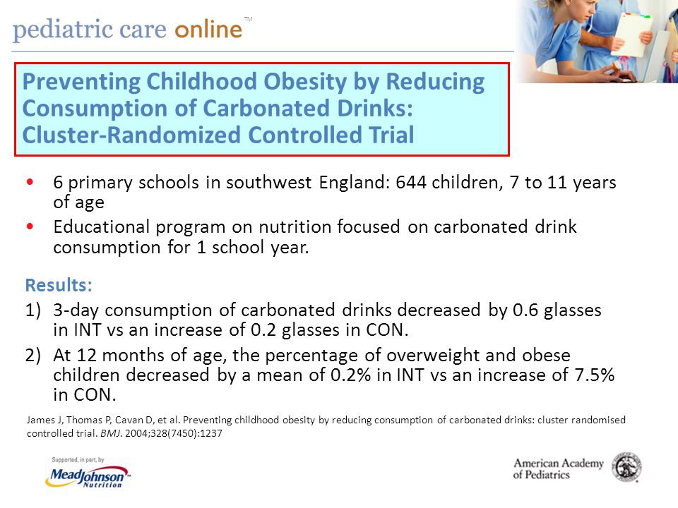 TM 6 primary schools in southwest England: 644 children, 7 to 11 years of age Educational program on nutrition focused on carbonated drink consumption for 1 school year.