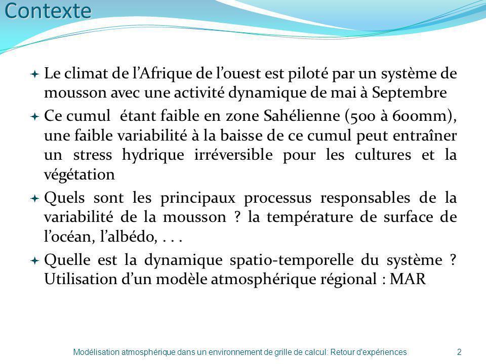 Contexte Le climat de lAfrique de louest est piloté par un système de mousson avec une activité dynamique de mai à Septembre Ce cumul étant faible en