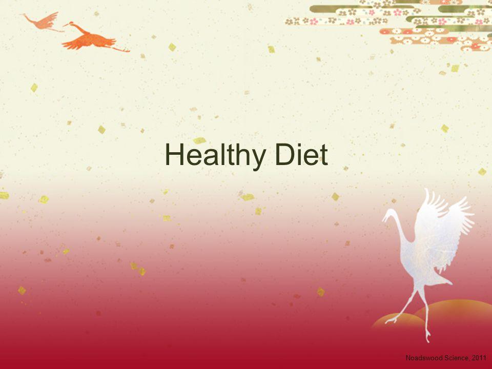 Healthy Diet Noadswood Science, 2011