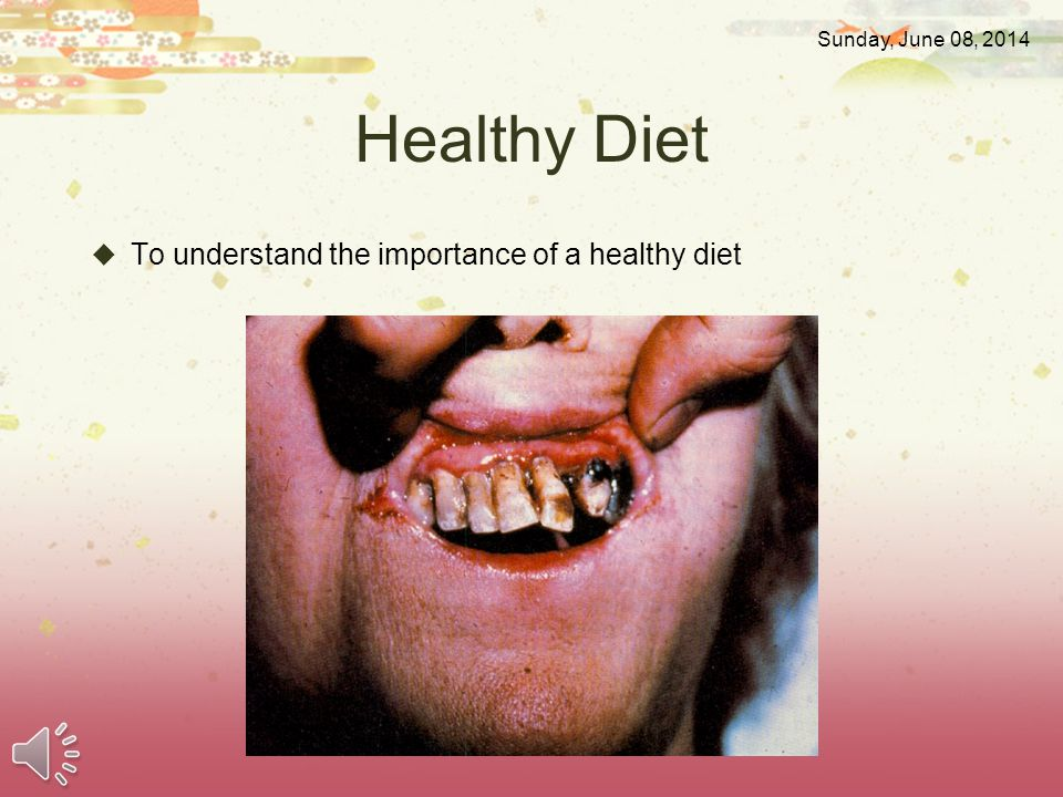 Healthy Diet To understand the importance of a healthy diet Sunday, June 08, 2014