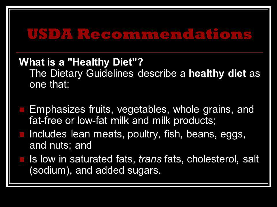 USDA Recommendations What is a Healthy Diet .
