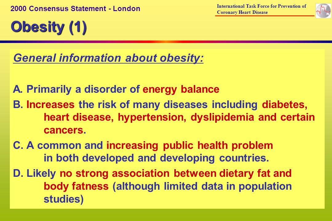 Obesity (1) General information about obesity: A. Primarily a disorder of energy balance B.