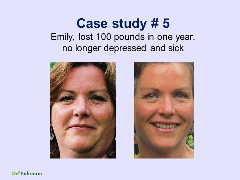 Case study # 5 Emily, lost 100 pounds in one year, no longer depressed and sick