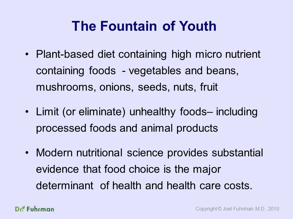 Plant-based diet containing high micro nutrient containing foods - vegetables and beans, mushrooms, onions, seeds, nuts, fruit Limit (or eliminate) unhealthy foods– including processed foods and animal products Modern nutritional science provides substantial evidence that food choice is the major determinant of health and health care costs.