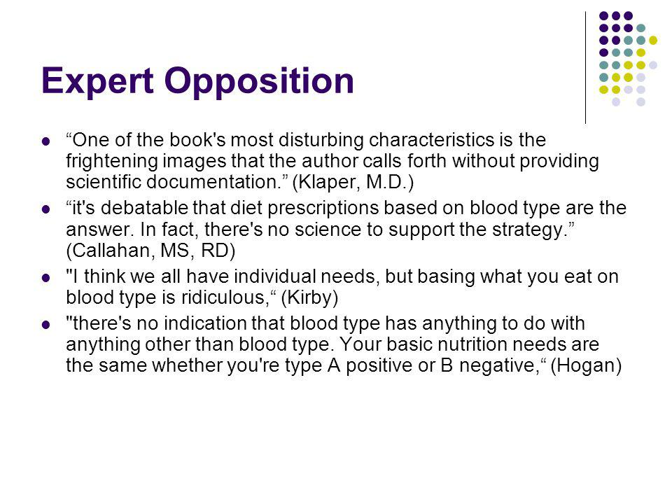 Expert Opposition One of the book s most disturbing characteristics is the frightening images that the author calls forth without providing scientific documentation.