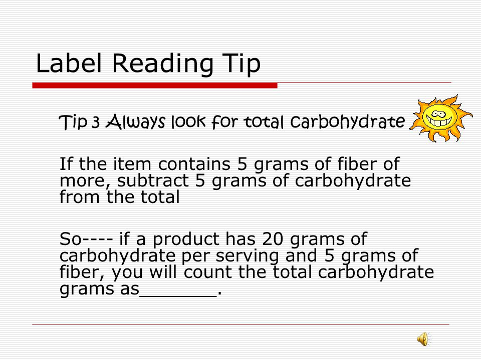Label Reading Counting Carbohydrates per serving- one Serving= 15 grams