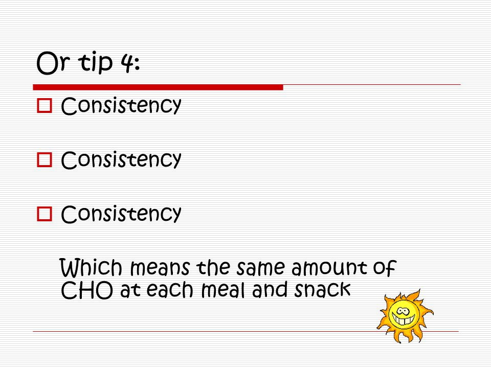 Summary: the key to carbohydrate control is Following the meal plan each day, limiting the total carbohydrate to only the allowed number of servings Eating at the same time each day Checking blood sugar level each day and according to plan Planning ahead for any special event each day