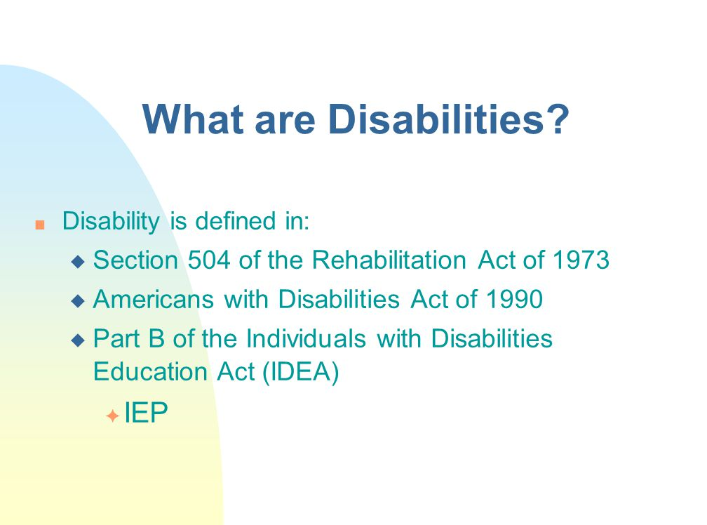 What are Disabilities.