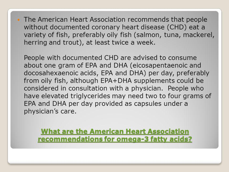 What are the American Heart Association recommendations for omega-3 fatty acids.