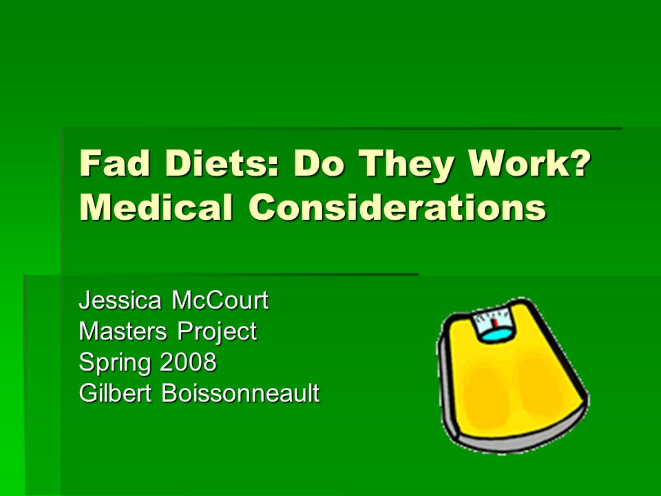 Fad Diets: Do They Work.