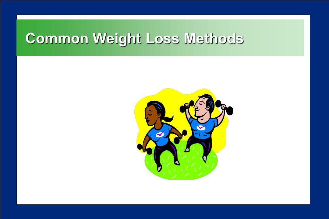Common Weight Loss Methods