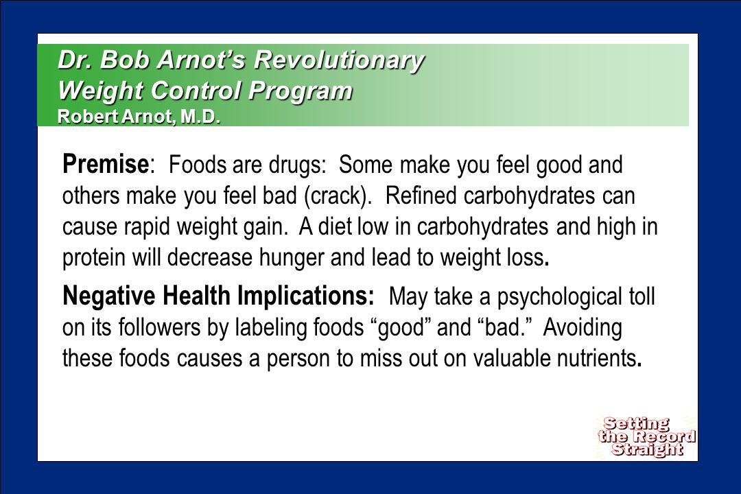 Dr. Bob Arnots Revolutionary Weight Control Program Robert Arnot, M.D.