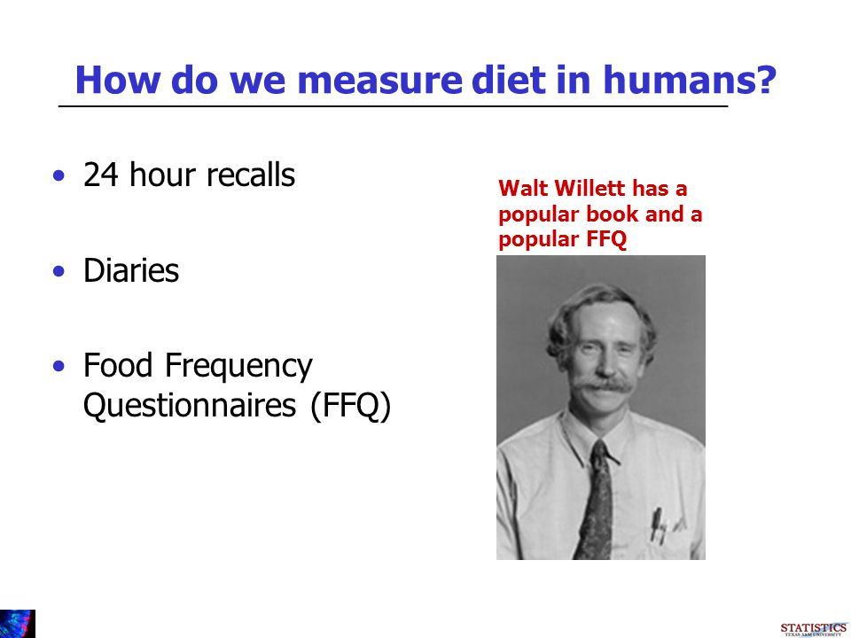 How do we measure diet in humans.