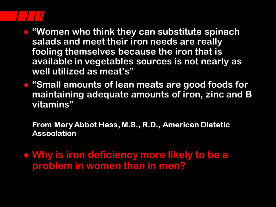 EAT BEEF TO GET THE MOST IRON THAT IS ABSORBED INTO THE BLOOD STREAM