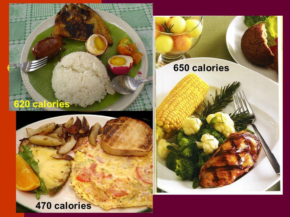 620 calories 650 calories 470 calories
