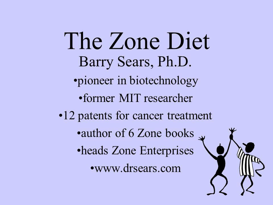 The Zone Diet Barry Sears, Ph.D.