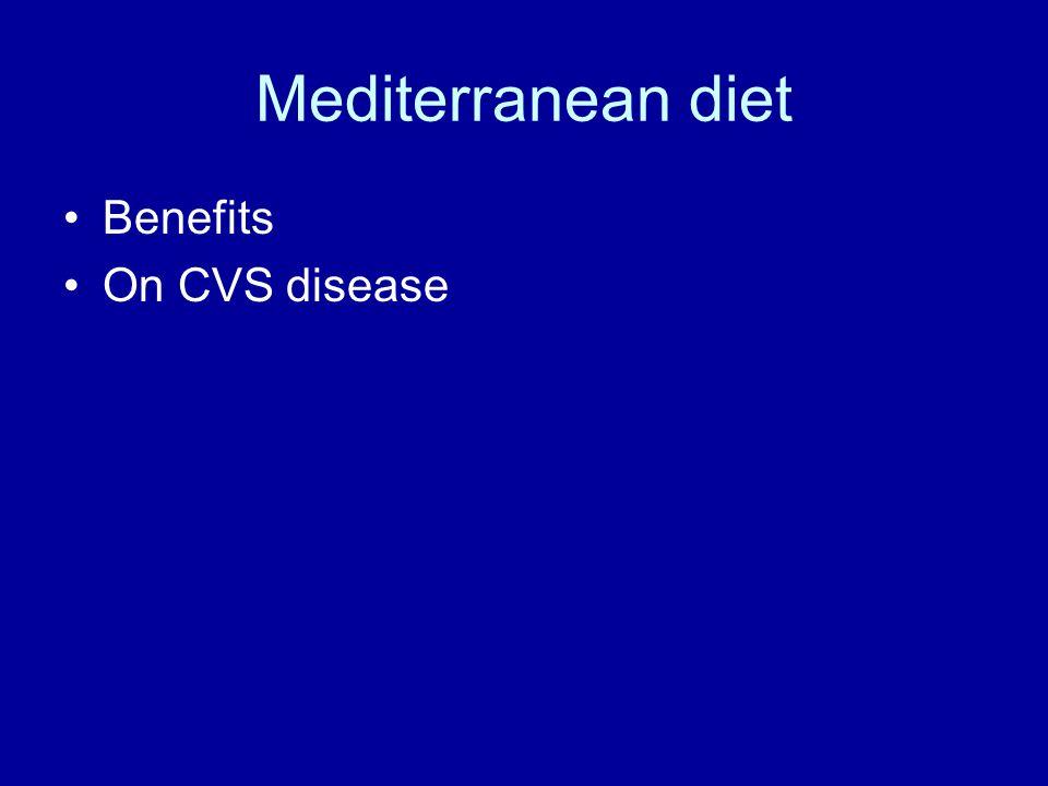 Mediterranean diet Benefits On CVS disease