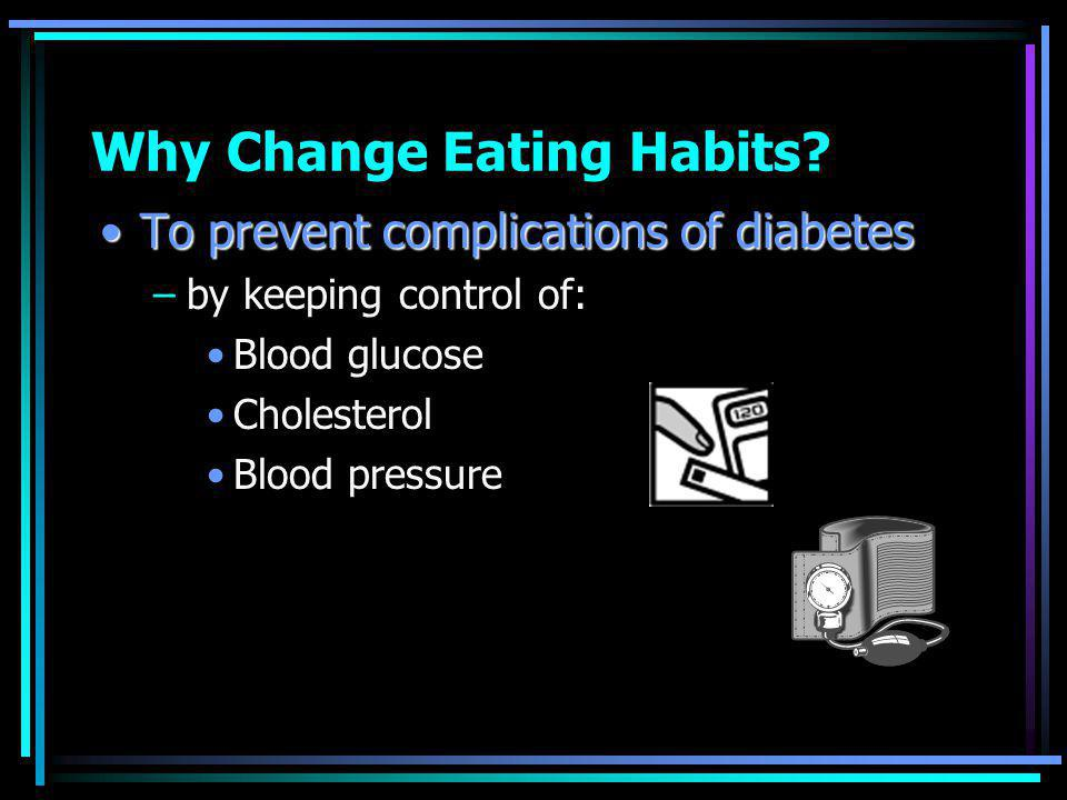 Why Change Eating Habits.
