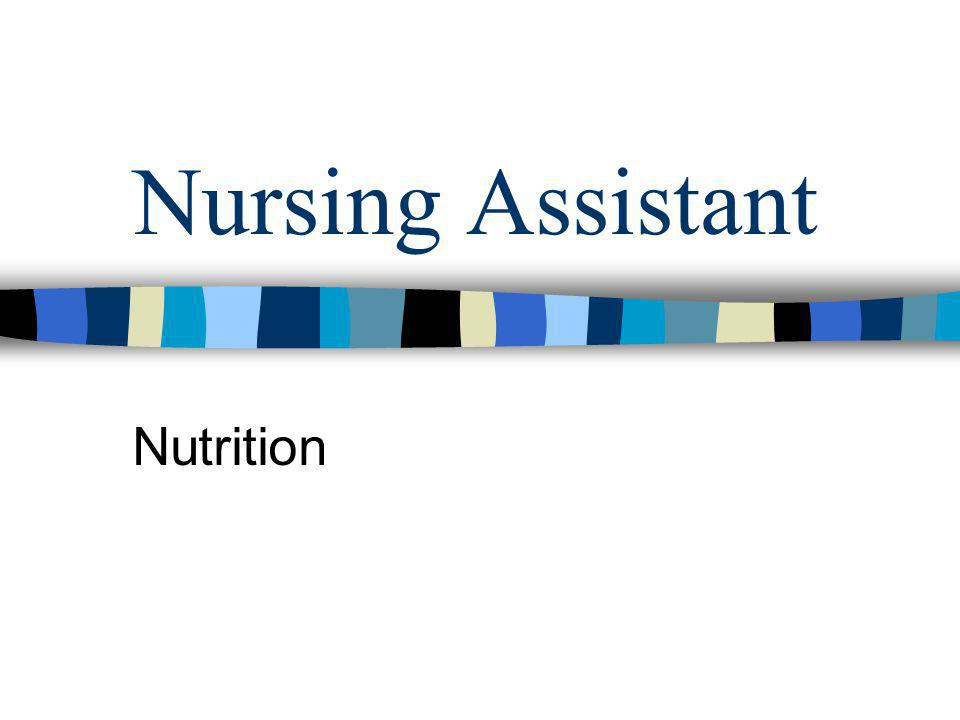 Nursing Assistant Nutrition