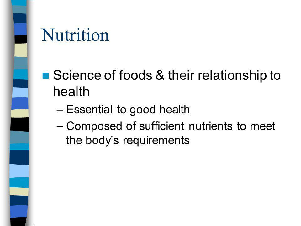 Common Nutrients Carbohydrates –Grains –Pastas –Breads –Cereals –Fruits –Vegetables