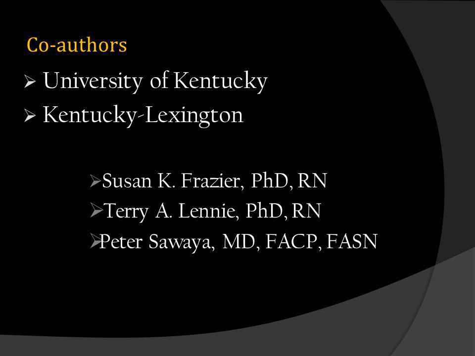 Co-authors University of Kentucky Kentucky-Lexington Susan K.