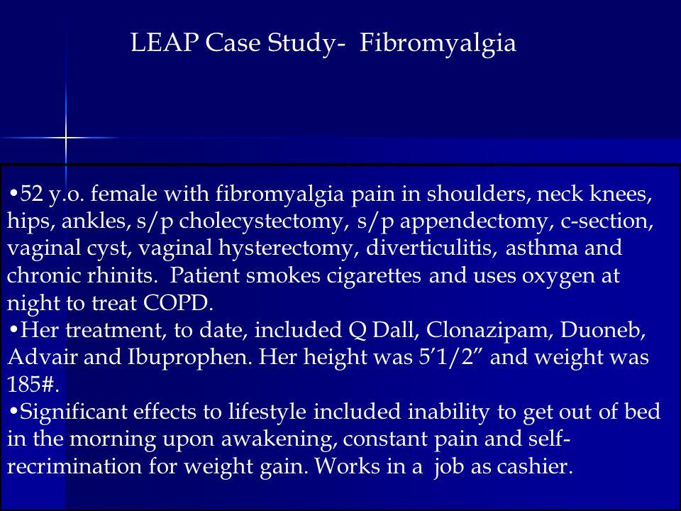 LEAP Case Study- Fibromyalgia 52 y.o.