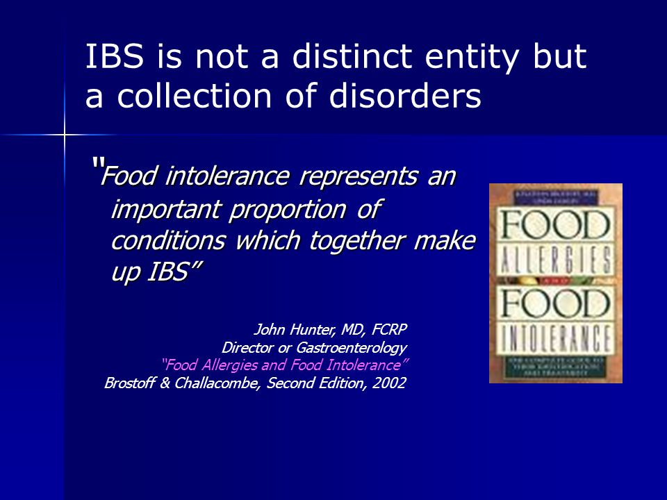 IBS not only symptom Lancet 2000 Jul 29;356(9227):400-1 We found that food provocation in food intolerant patients was characterized by a general and systemic immune activation accompanied by an increase in systemic symptoms… important for the understanding of the mechanisms involved in the pathogenesis of food intolerance.