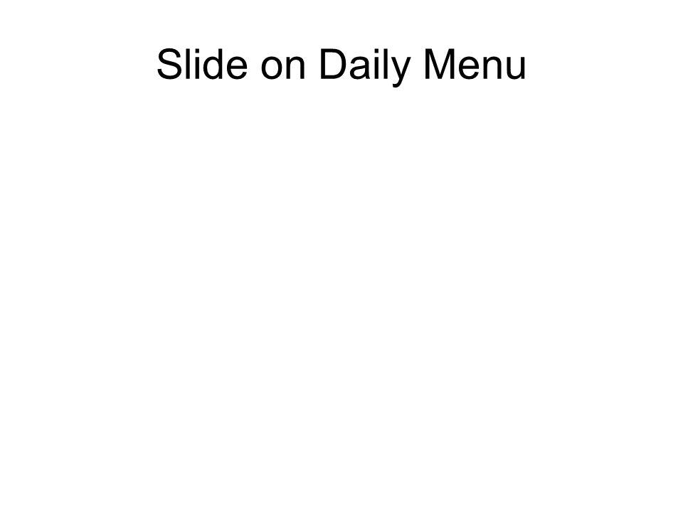 Slide on Daily Menu