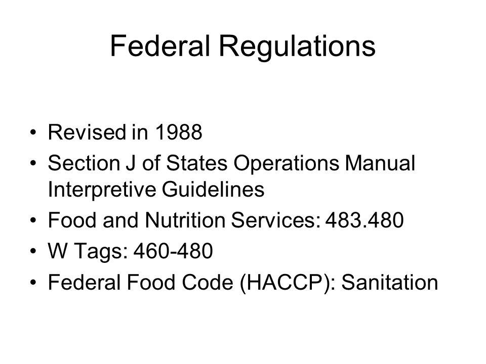 References Food Service Policy and Procedures for Intermediate Care Facilities, 2007Dietary Directions, Inc.