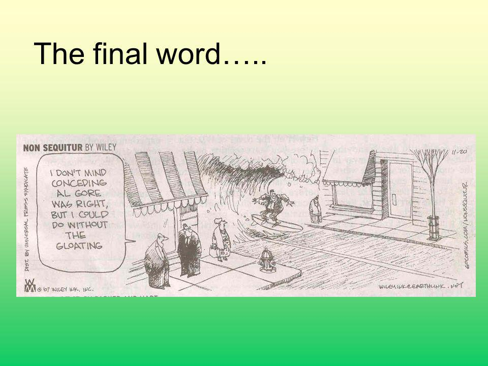 The final word…..