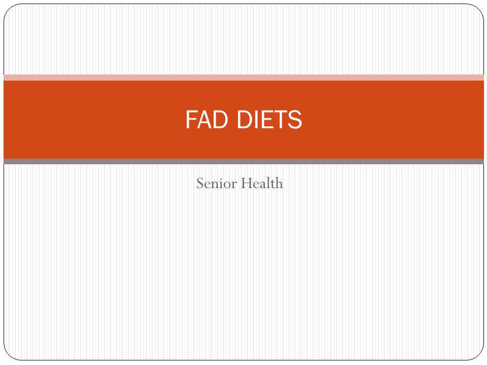 Senior Health FAD DIETS