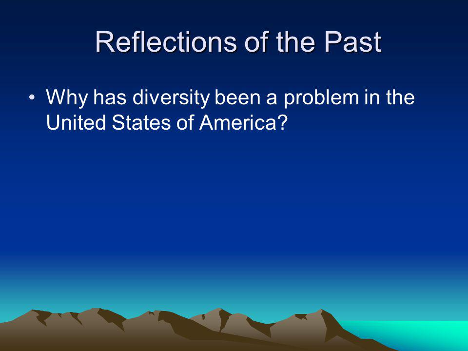 Reflections of the Past Reflections of the Past