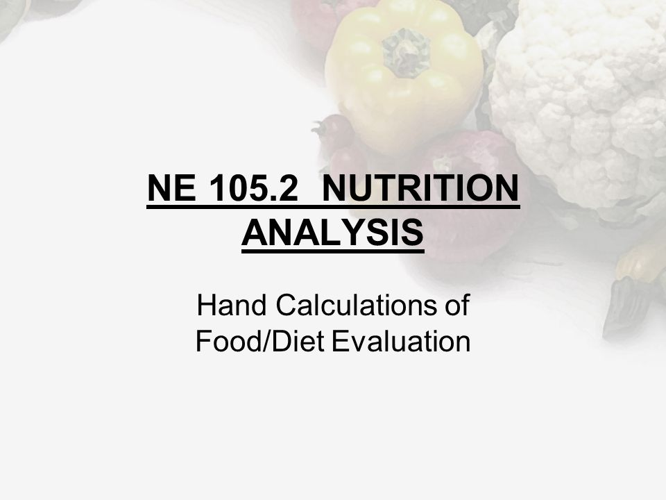 NE 105.2 Key Terms Macronutrients Micronutrients Calories Ounce Gram Milligram Microgram