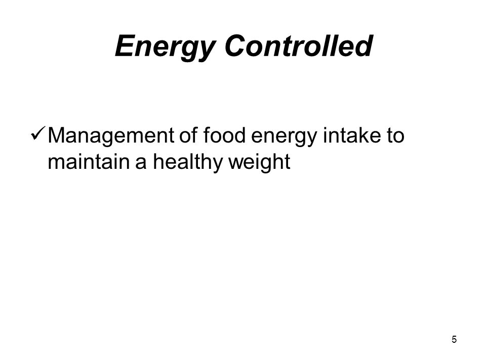 6 Nutrient Dense A measure of the nutrients a food provides relative to the energy it provides.